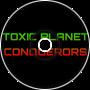 Toxic Planet Conquerors