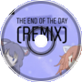 [Remix] The End of The Day - Russell Sapphire ft. ChiChi