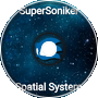 Spatial System