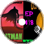 Batman Last Knight on Earth Overview - Old Man Orange Podcast 418