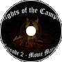 Knights of the Campfire Podcast - Ep. 2