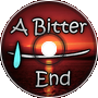 A Bitter End [Happy Hardcore]