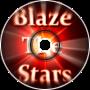 Blazing The Stars