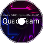 AlieN x GJAP x SytherGD x FuzNG - Quad Team