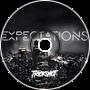 Trickshot - Expectations ft. Zodiac