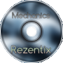 Rezentix - Mechanics