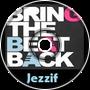 Jezzif - Bring The Beat Back