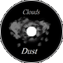 Clouds Of Dust