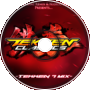 The Stream Is Not Over -Tekken7 Mix- (Tekken x Fahad Lami Remix)