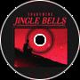 Jingle Bells (Swing/Glitch Hop Edit)