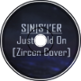S|N|S'|'ER - Just Hold On[Zircon Cover]