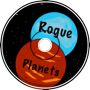 Rouge Planets - The Power of 3