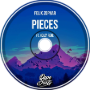 Felix Zophar - PIECES (ft. Holly Rene)