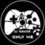 DJ Variator - Only Me