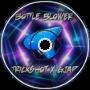 Trickshot x GJAP - Bottle Blower