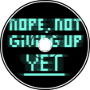 nope, not giving up yet
