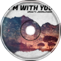 BMus - I'm With You Ft. JaniMilfsson