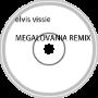 megalovania elvisvissie remix