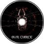 EastVail, Glebbread - Our Choice
