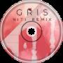 GRIS Pt. I (NiTi REMIX)