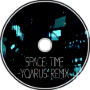 Space Time -Yqarus Remix-