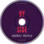 Kyrix - By My Side [Merin melodic dubstep remix]