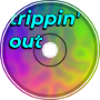 trippin' out