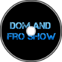 The Dom and Fro Show Ep 4: CCC