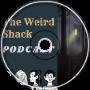 The Weird Shack Podcast