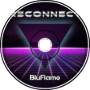 BluFlame - Reconnect