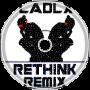 LADLX - Rethink Remix