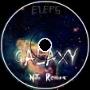 ELEPS - Galaxy (NiTi Remix)