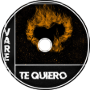 Te Quiero (Dubstep)