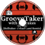 GrooveTaker with Pancakes -GC Mix- (Helltaker x Fahad Lami Remix)