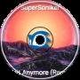 Wait Anymore (Remix)