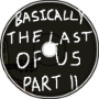 Basically The Last of Us Part II VO Work
