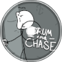 Drum and Chase