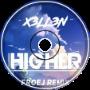 X3LL3N - Higher (Froej Remix)