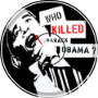 Who Killed Barack Obama?