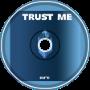 TRUST ME (Colour Bass)