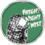 Fright Night Twist