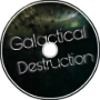 Galactical Destruction [Synthwave]