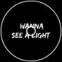 Rutra - Wanna See A Light