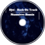 DJVI Back on Track (Nameless Remix)