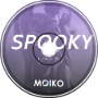 Moiko - SPOOKY (Original Mix)