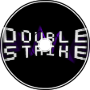 Double Strike - Bushi