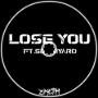 Zketh - Lose You (Feat. Sergiyaro)