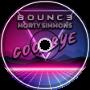 B0UNC3 x Morty Simmons - Goodbye (CUT)