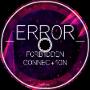 _ERR0R_ F0RB1DDEN C0NNEC+10N