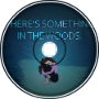 Blue Boa - There's Something In The Woods